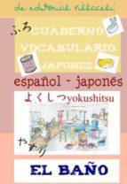 cuaderno de aprendizaje de japones: el baño-9788495734785
