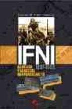 ifni: la prensa y la guerra que nunca existio: 1957-1958-lorenzo m. vidal guardiola-9788496170285