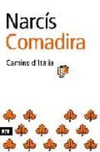 camins d italia narcis comadira 9788496201385