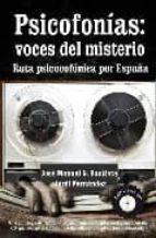 psicofonias: voces del misterio: ruta psicofonica por españa (inc luye dvd) jose manuel garcia garcia 9788496632585