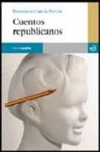 cuentos republicanos-francisco garcia pavon-9788496675285