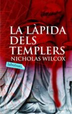 la lapida dels templers nicholas wilcox 9788496863385