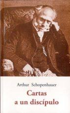 cartas a un discipulo-arthur schopenhauer-9788497169585