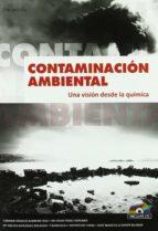 contaminacion ambiental: una vision desde la quimica (incluye cd- rom)-9788497321785