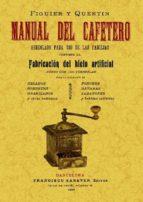 manual del cafetero (facsimiles maxtor) salvador garcia dacarrete 9788497618885