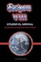 kryon viii. cruzar el umbral: comprender la energia del nuevo mil enio lee carroll 9788497770385