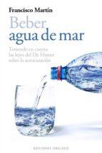beber agua de mar fernando martin 9788497778985