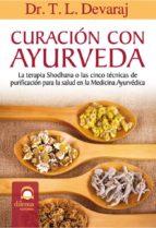 curacion con ayurveda (5ª ed)-eduardo h. grecco-9788498272185