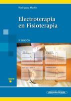 electroterapia en fisioterapia (3ª ed.)-jose maria rodriguez martin-9788498357585