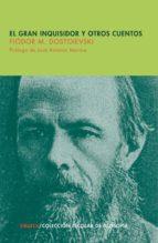 el gran inquisidor y otros cuentos-fiodor dostoievski-9788498414585