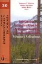 introduccion al analisis espacial de datos en ecologia y ciencias ambientales: metodos y aplicaciones-fernando t. maestre-9788498493085