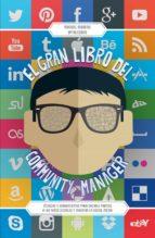 el gran libro del community manager (ebook)-manuel moreno-9788498753585