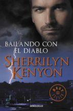 bailando con el diablo (cazadores oscuros 4)-sherrilyn kenyon-9788499085685