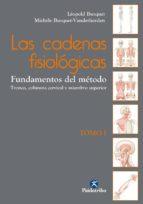 las cadenas fisiológicas (tomo i). (ebook) leopold busquet michele busquet   vanderheyden 9788499106885