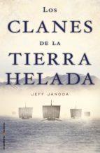 los clanes de la tierra helada (ebook)-jeff janoda-9788499186085