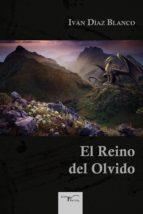 el reino del olvido (ebook)-ivan diaz blanco-9788499499185