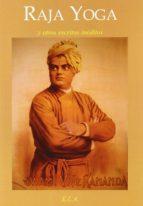raja yoga y otros escritos ineditos-swami vivekananda-9788499500485