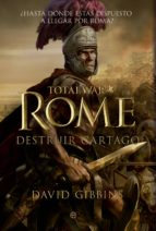 total war. rome ii. destruir cartago (ebook)-david gibbins-9788499709185