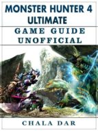monster hunter 4 ultimate game guide unofficial (ebook)-9788826400785