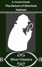 the return of sherlock holmes (silver classics) (ebook)-9788827521885