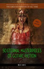 50 eternal masterpieces of gothic fiction: dracula, frankenstein, the call of cthulhu, the cask of amontillado, dr. jekyll and mr. hyde, the picture of dorian gray... (ebook) franz kafka 9788827534885