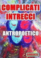 complicati intrecci (ebook) 9788827538685