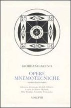 opere mnemotecniche testo latino a fronte vol 2-bruno giordano-9788845923685