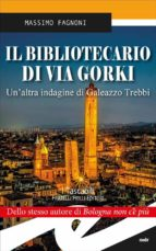 il bibliotecario di via gorki (ebook) 9788869432385