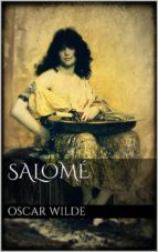 salomé. drame en un acte (ebook) oscar wilde 9788892520585