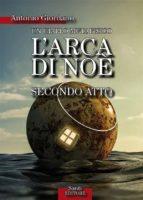 arca di noè   secondo atto (ebook) 9788899531485