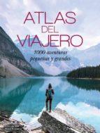 atlas del viajero: 1000 aventuras pequeñas y grandes-kate stathers-9789463590785