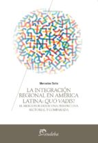 la integración regional en américa latina: quo vadis? (ebook) mercedes botto 9789502326085