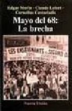 mayo del 68: la brecha cornelius castoriadis edgar morin claude lefort 9789506025885