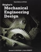 shigley s mechanical engineering design (in si units) 10th revised edition richard g. budynas 9789814595285