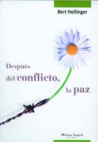 despues del conflicto, la paz bert hellinger 9789872317485