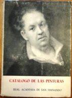 El libro de Real academia de san fernando. catálogo de las pinturas autor FERNANDO LABRADA TXT!