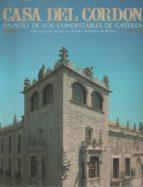 El libro de Casa del cordón. palacio de los condestables de castilla autor VV.AA DOC!