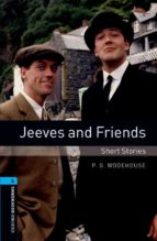 jeeves and friends: short stories (obl5: oxford bookworms library ) 9780194792295