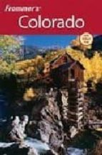 frommer´s colorado (10 rev ed) erik peterson 9780470382295