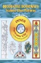decorative doorways stained glass patterns (incluye cd rom) 9780486996295