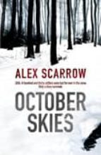 october skies alex scarrow 9780752884295