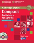 compact preliminary for schools (workbook without answers with audio cd) sue elliott amanda thomas 9781107635395