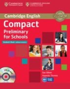compact preliminary for schools (student's book without answers w ith cd rom) sue elliott amanda thomas 9781107694095