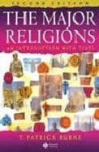 The major religion: an introduction with texts eBooks gratis