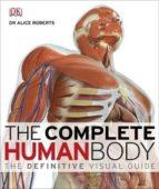 el gran libro del cuerpo humano: la guia visual definitiva-alice roberts-9781405347495