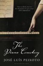 the piano cemetery jose luis peixoto 9781408810095