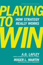 playing to win: how strategy really works-a. g. lafley-9781422187395
