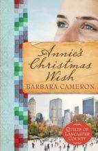 El libro de Annies christmas wish autor BARBARA CAMERON- DOC!