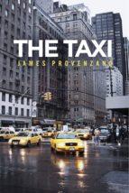 the taxi (ebook)-james provenzano-9781483510095
