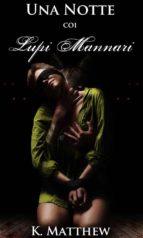 una notte coi lupi mannari (ebook)-9781547501595